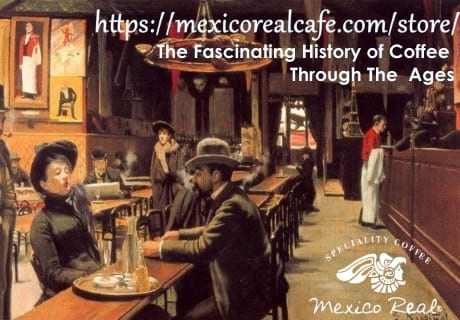 Mexico Real cafe and history of coffee. Gourmet arabica coffee through time